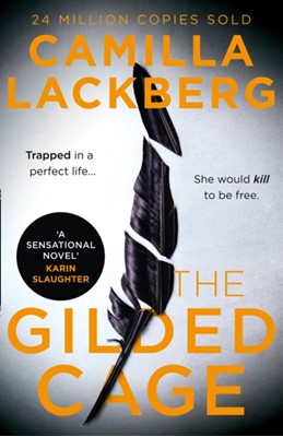 The Gilded Cage Camilla Läckberg 9780008283766