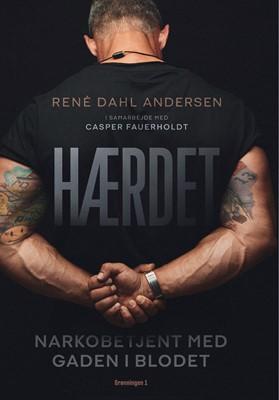 Hærdet Casper Fauerholdt, René Dahl Andersen 9788773399453