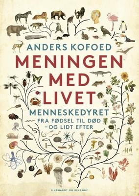 Meningen med livet Anders Kofoed 9788711986035