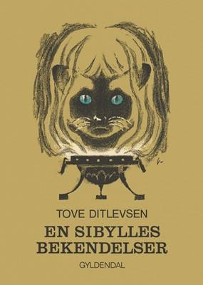 En sibylles bekendelser Tove Ditlevsen 9788702260847