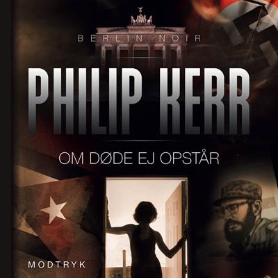 Om døde ej opstår Philip  Kerr 9788770075084