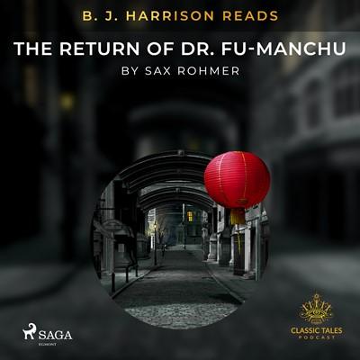 B. J. Harrison Reads The Return of Dr. Fu-Manchu Sax Rohmer 9788726575569