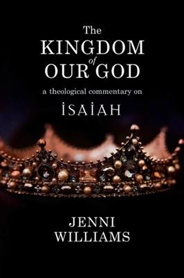 The Kingdom of our God Jenni Williams 9780334056980