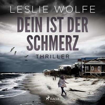Dein ist der Schmerz: Thriller (Ein Tess Winnett FBI-Thriller 1) Leslie Wolfe 9788726775358