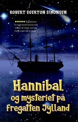 Hannibal og mysteriet på fregatten Jylland Robert Egerton Simonsen 9788794049887