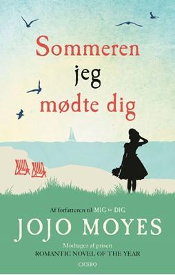 Sommeren jeg mødte dig Jojo Moyes 9788763844383
