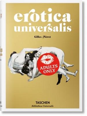 Erotica Universalis Gilles Neret 9783836547789