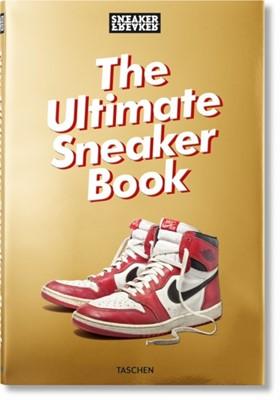 Sneaker Freaker. The Ultimate Sneaker Book Simon Wood, UNKNOWN 9783836572231