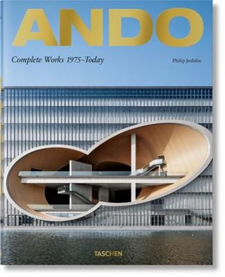 Ando. Complete Works 1975-Today. 2019 Edition Philip Jodidio 9783836577120