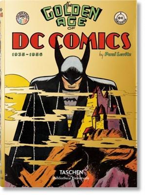 The Golden Age of DC Comics Paul Levitz 9783836556569