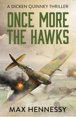 Once More the Hawks Max Hennessy 9781788635943