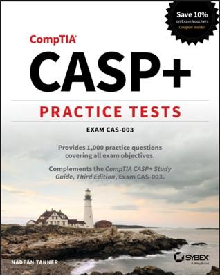 CASP+ Practice Tests Nadean H. Tanner 9781119683728