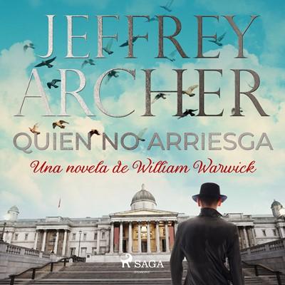 Quien no arriesga Jeffrey Archer 9788726493467