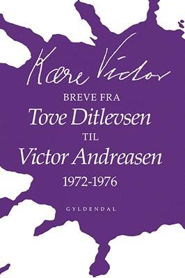 Kære Victor Victor Andreasen, Tove Ditlevsen 9788702203431