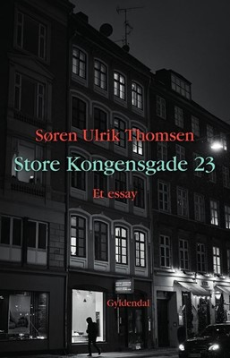 Store Kongensgade 23 Søren Ulrik Thomsen 9788702281033