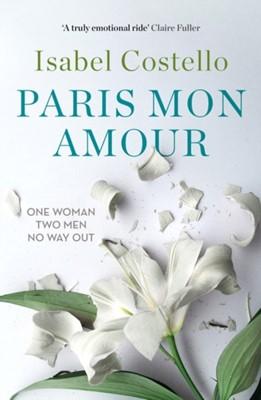Paris Mon Amour Isabel Costello 9780995724204