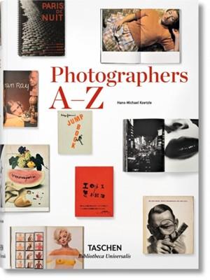 Photographers A-Z Hans-Michael Koetzle 9783836554367