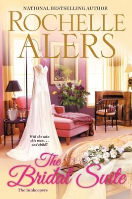The Bridal Suite Rochelle Alers 9781496721846