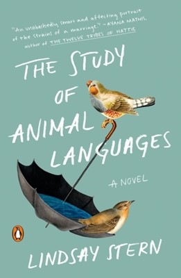 The Study Of Animal Languages Lindsay Stern 9780525557456