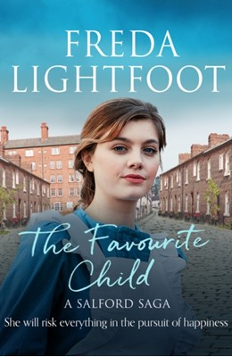 The Favourite Child Freda Lightfoot 9781788637930