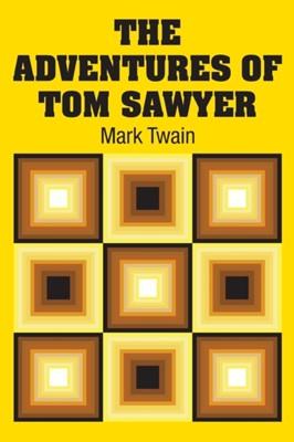 The Adventures of Tom Sawyer Mark Twain 9781731707734