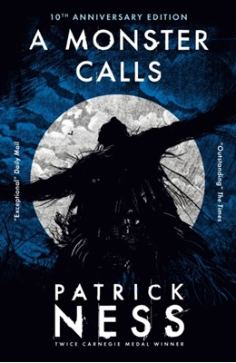 A Monster Calls Siobhan Dowd, Patrick Ness 9781406398595
