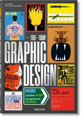 The History of Graphic Design. Vol. 2. 1960-Today Jens Muller 9783836570374