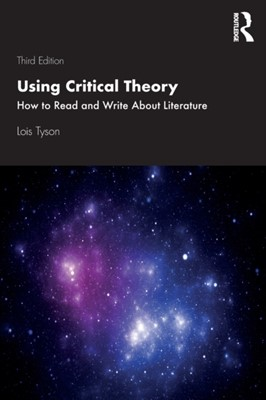 Using Critical Theory Lois (Grand Valley State University Tyson 9781138586475