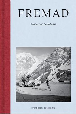 Fremad Bastian Emil Goldschmidt 9788794102094
