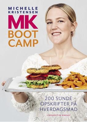 MK Bootcamp - 200 sunde opskrifter på hverdagsmad Michelle Kristensen 9788711996430