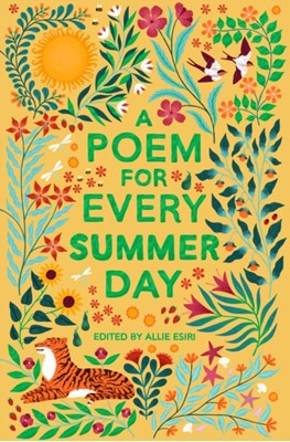 A Poem for Every Summer Day Allie Esiri 9781529045246