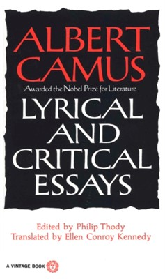 Lyrical and Critical Essays Albert Camus 9780394708522