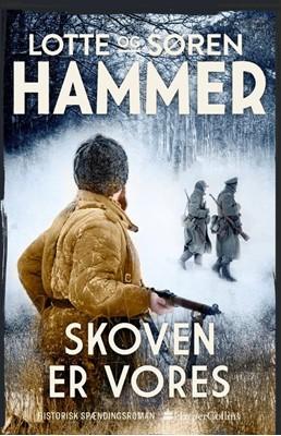 Skoven er vores Lotte Hammer, Søren Hammer 9788771918670
