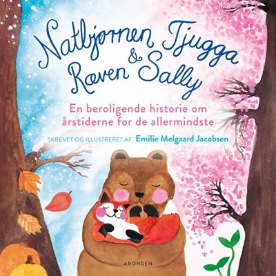Natbjørnen Tjugga og Ræven Sally Emilie Melgaard Jacobsen 9788794008327