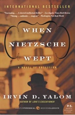 When Nietzsche Wept Irvin D. Yalom 9780062009302