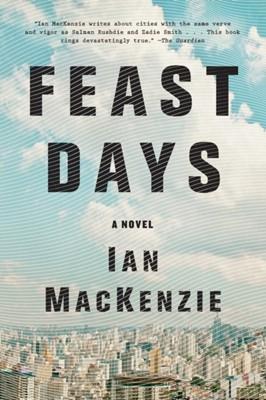 Feast Days Ian MacKenzie 9780316440158