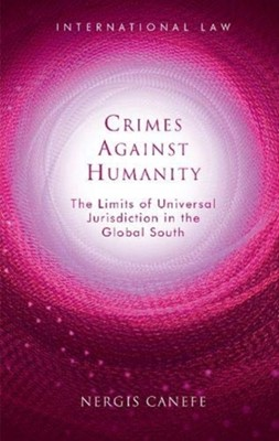 Crimes Against Humanity Nergis Canefe 9781786837028