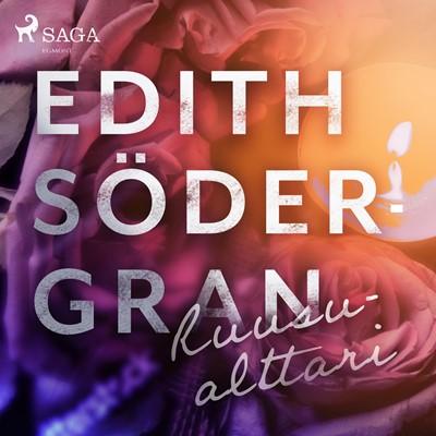 Ruusualttari Edith Södergran 9788726257014