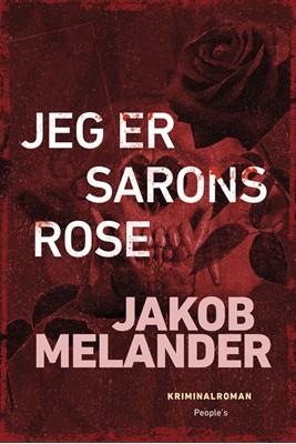 Jeg er Sarons rose Jakob Melander 9788772383767