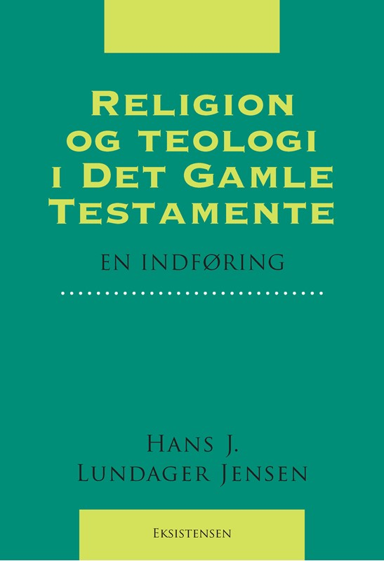 Religion og teologi i Det Gamle Testamente (9788741007045)