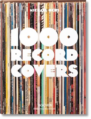 1000 Record Covers Michael Ochs 9783836550581