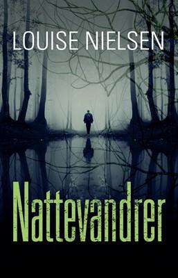 Nattevandrer Louise Nielsen 9788794159012