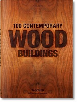 100 Contemporary Wood Buildings Philip Jodidio 9783836561563