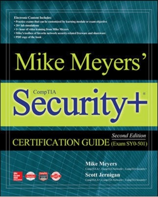 Mike Meyers' CompTIA Security+ Certification Guide, Second Edition (Exam SY0-501) Scott Jernigan, Mike Meyers 9781260026375