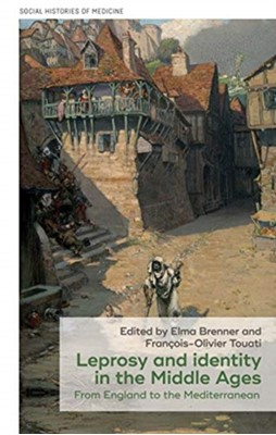Leprosy and Identity in the Middle Ages  9781526127419