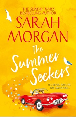 The Summer Seekers Sarah Morgan 9781848457966
