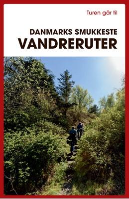 Turen går til Danmarks smukkeste vandreruter Gunhild Riske 9788740069594