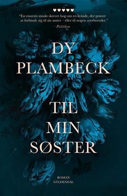 Til min søster Dy Plambeck 9788702278262