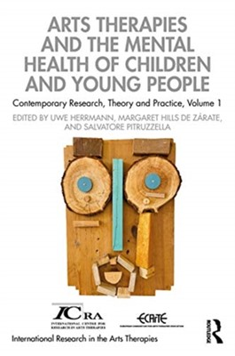 Arts Therapies and the Mental Health of Children and Young People  9781032011578