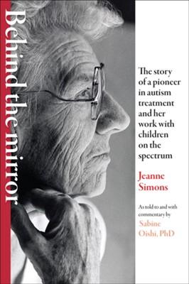 Behind the Mirror Sabine Oishi, Jeanne Simons 9781421440767